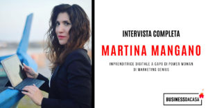 Intervista a Martina Mangano: imprenditrice digitale a capo di Power Woman di Marketing Genius